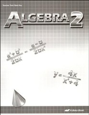Abeka Algebra 2 Tests/Quizzes Key (2013 Version)