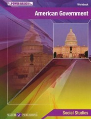 Power Basics American Government Student Workbook