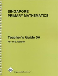 Singapore Math Primary Math Teacher's Guide 5A