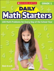 Daily Math Starters: Grade 1: 180 Math Problems for Every Day of the School Year