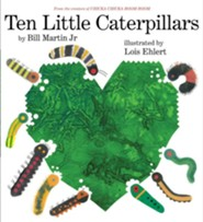 Ten Little Caterpillars - eBook  -     By: Bill Martin Jr.     Illustrated By: Lois Ehlert