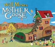 Will Moses' Mother Goose Board Book