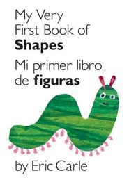 Mi primer libro de figuras, My Very First Book of Shapes  -     By: Eric Carle     Illustrated By: Eric Carle