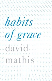 Habits of Grace, Pack of 25 Tracts