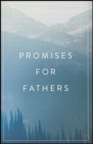 Promises for Fathers (ESV), Pack of 25 Tracts