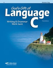 Abeka God's Gift of Language C Writing & Grammar Work-text  Answer Key, Third Edition