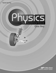 Abeka Physics: The Foundational Science Quiz Key