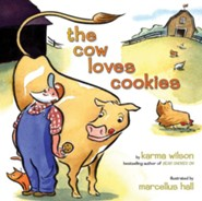 The Cow Loves Cookies - eBook  -     By: Karma Wilson