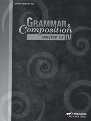 Abeka Grammar & Composition IV Quizzes/Tests Key