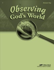 Abeka Observing God's World Answer Key, Fourth Edition