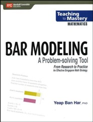 Teaching to Mastery Mathematics: Bar Modeling A Problem-solving Tool