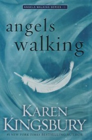 Angels Walking, Angels Walking Series #1