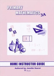 Singapore Math Primary Math Home Instructor's Guide 3A