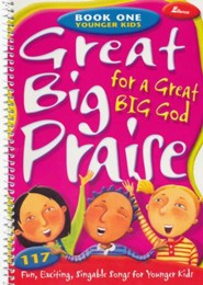 Great Big Praise for a Great Big God, Book 1
