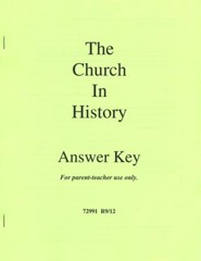 The Church in History Answer Key, Grades 9-12