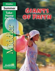 Giants of Faith Middler (Grades 3-4) Take-Home Papers