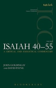 Isaiah 40-55, Vol 1: International Critical Commentary [ICC]