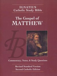 The Gospel of Matthew, RSV, Second Edition  Ignatius Catholic Study Bible