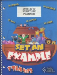 God's Word in Time Scripture Planner: Set An Example Primary Student Edition (ESV Version; August 2018 - July 2019)