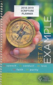 God's Word in Time Scripture Planner: Set An Example  Secondary Student Edition (ESV Version; Small; August 2018 -  July 2019)