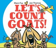 Let's Count Goats! - eBook  -     By: Mem Fox     Illustrated By: Jan Thomas