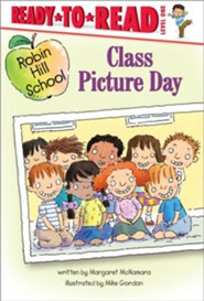 Class Picture Day - eBook  -     By: Margaret McNamara     Illustrated By: Mike Gordon