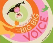 The Little Little Girl with the Big Big Voice - eBook