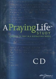 A Praying Life Study: seeJesus Ministries Seminar on Audio CD