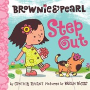 Brownie & Pearl Step Out - eBook  -     By: Cynthia Rylant     Illustrated By: Brian Biggs
