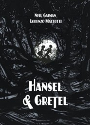 Hansel and Gretel Deluxe Edition