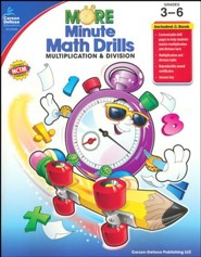 More Minute Math Drills: Multiplication & Division, Grades 3-6