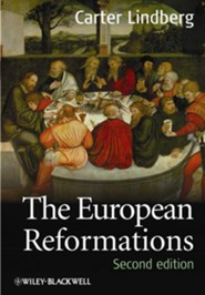 The European Reformations, Second Edition