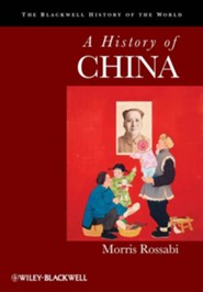 A History of China  -     By: Morris Rossabi