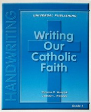 Writing Our Catholic Faith: Cursive, Grade 4
