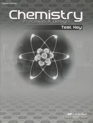 Abeka Chemistry: Precision & Design Test Key, Third Edition