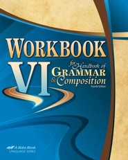 Abeka Workbook VI for Handbook of Grammar & Composition