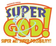 VBS 2017 Super God! - Super Me! Super-Possibility! - Sunday School Guide