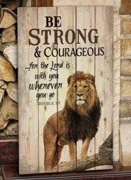 Be Strong & Courageous Wall Art