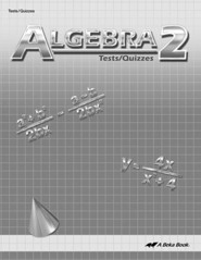 Abeka Algebra 2 Tests/Quizzes (2013 Version)