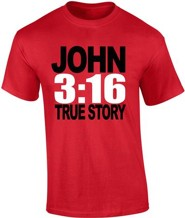 JOHN 3:16, True Story Shirt, Red, Medium