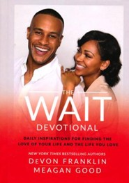 The Wait Devotional: Daily Inspirations for Finding the Love of Your Life and the Life You Love