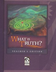 BJU What Is Truth? Teacher's Edition