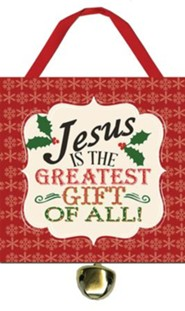 Jesus is the Greatest Ornament with Bell