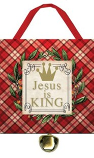 Jesus is King Ornament with Bell