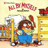 Mercer Mayer's Little Critter: All By Myself