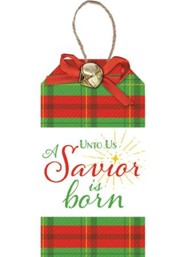 Unto Us A Savior Is Born, Christmas Tag Ornament