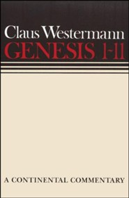 Genesis 1-11: Continental Commentary Series [CCS]