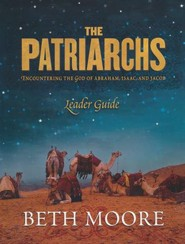 The Patriarchs: Encountering the God of Abraham, Isaac, and Jacob (Leader Guide)