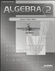 Abeka Algebra 2 Quiz & Tests Key, Grade 10, 2016 Version