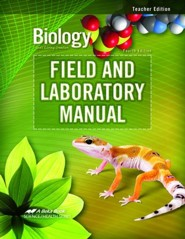 Abeka Biology: God's Living Creation Field and Laboratory  Manual Teacher's Edition (Updated Edition)